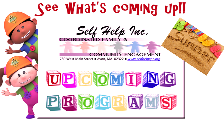 Summer at Self Help Inc. CFCE!!  Check out our great SUMMER Programming